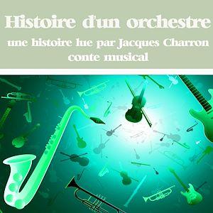 Téléchargez le livre :  Histoire d'un orchestre