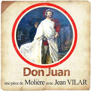 Téléchargez le livre :  Don Juan, avec Jean Vilar