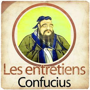 Téléchargez le livre :  Confucius, Les entretiens