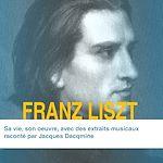 Télécharger cet ebook : Franz Liszt, sa vie, son œuvre