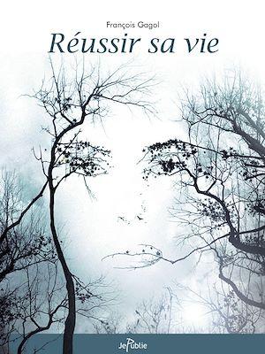 Téléchargez le livre :  Réussir sa vie
