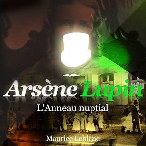 Téléchargez le livre :  Arsène Lupin - L'anneau nuptial