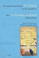 """Télécharger le livre :  Revisiting Anita Desai's """"In Custody"""" for the Agrégation-Relire """"Un héritage exorbitant"""" d'A. Desai"""