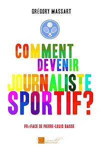Télécharger le livre : Comment devenir journaliste sportif ?