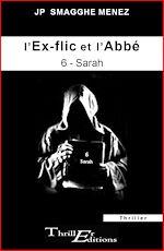 Télécharger le livre :  L'ex-flic et l'abbé - 6 - Sarah