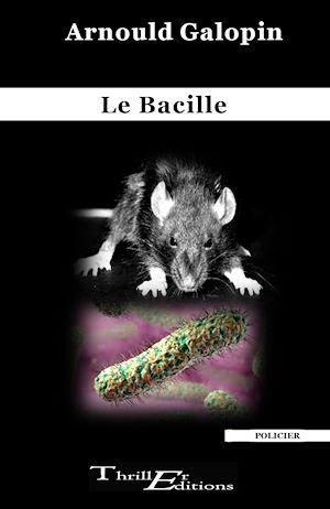 Téléchargez le livre :  Le Bacille