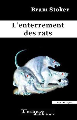 Téléchargez le livre :  L'enterrement des rats