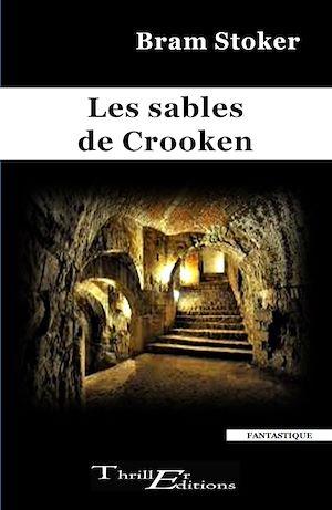 Téléchargez le livre :  Les sables de Crooken