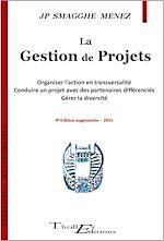 Télécharger le livre :  La Gestion de Projets - Quatrième édition augmentée