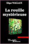 Téléchargez le livre numérique:  La Rouille mystérieuse
