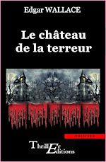 Télécharger le livre :  Le château de la terreur