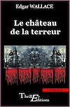Téléchargez le livre numérique:  Le château de la terreur