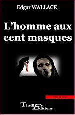 Télécharger le livre :  L'Homme aux cent masques