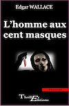 Téléchargez le livre numérique:  L'Homme aux cent masques