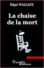 Télécharger le livre :  La Chaise de la  mort