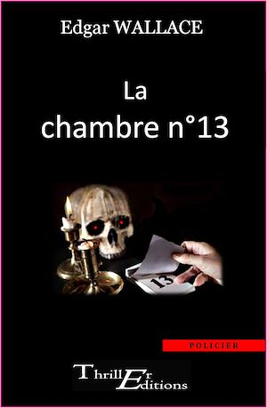 Téléchargez le livre :  La Chambre n°13
