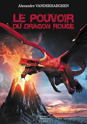 Téléchargez le livre :  Le Pouvoir du Dragon Rouge