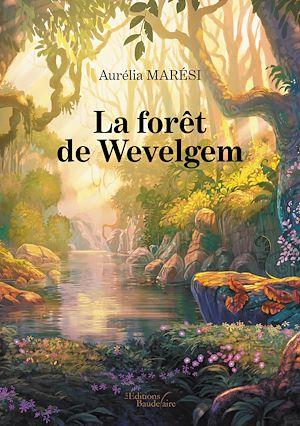 Téléchargez le livre :  La forêt de Wevelgem