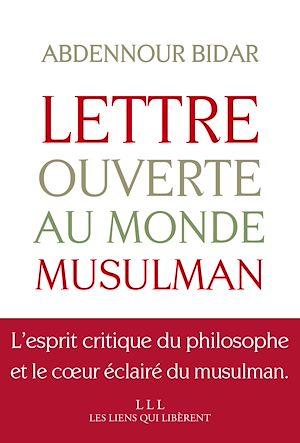 Téléchargez le livre :  Lettre ouverte au monde musulman
