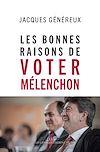Téléchargez le livre numérique:  Les bonnes raisons de voter Mélenchon