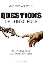 Télécharger le livre :  Questions de conscience