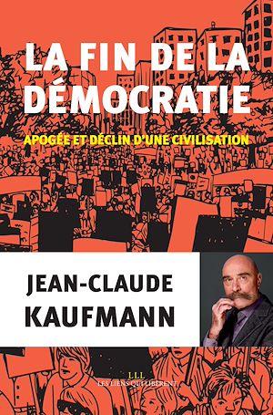 Téléchargez le livre :  la fin de la démocratie