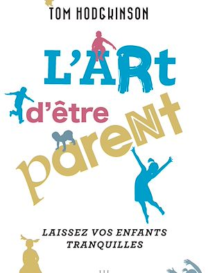 Téléchargez le livre :  L'art d'être parent...