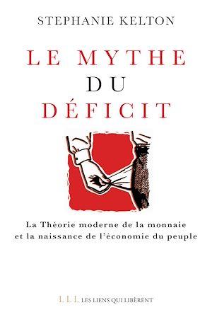 Téléchargez le livre :  Le mythe du déficit