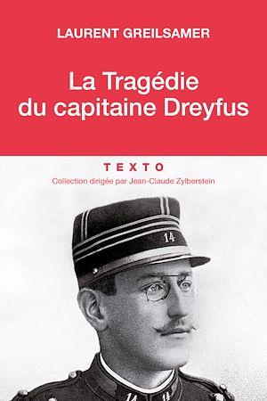 Téléchargez le livre :  La Tragédie du Capitaine Dreyfus