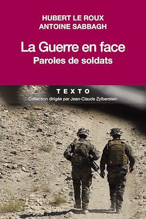 Téléchargez le livre :  La Guerre en face