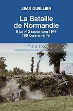 Télécharger cet ebook : La bataille de Normandie, 6 juin-25 août 1944