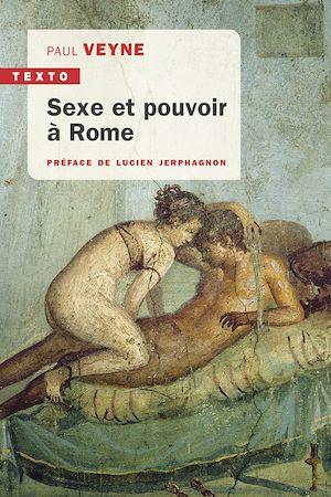 Téléchargez le livre :  Sexe et pouvoir à Rome