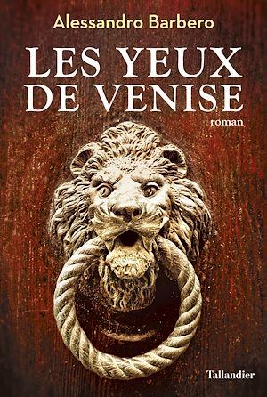 Téléchargez le livre :  Les Yeux de Venise