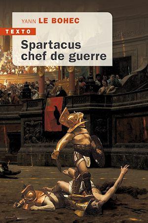 Téléchargez le livre :  Spartacus, chef de guerre
