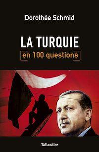 Téléchargez le livre numérique:  La Turquie en 100 questions