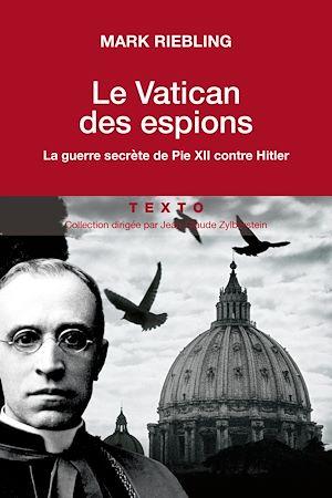 Téléchargez le livre :  Le Vatican des espions