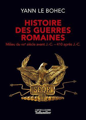Téléchargez le livre :  Histoire des guerres Romaines