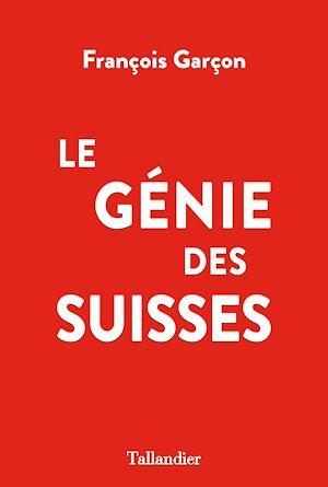 Téléchargez le livre :  Le Génie des Suisses