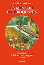 Télécharger le livre :  La Mémoire des Croquants
