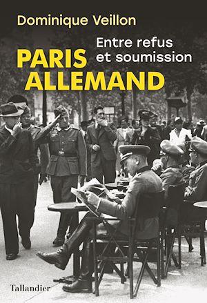 Téléchargez le livre :  Paris allemand