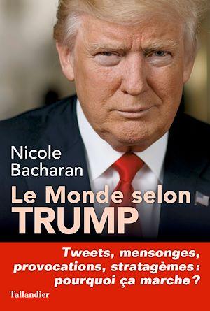 Téléchargez le livre :  Le monde selon Trump