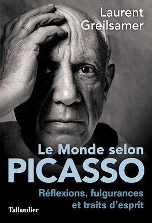 Téléchargez le livre :  Le monde selon Picasso