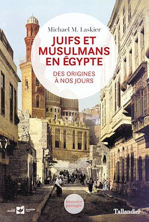 Téléchargez le livre :  Juifs et musulmans en Egypte