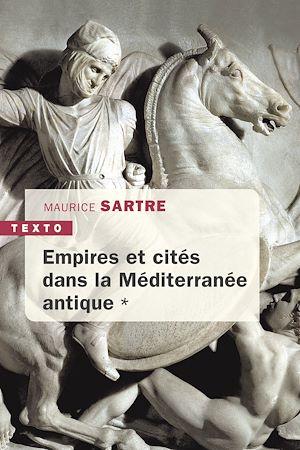 Téléchargez le livre :  Empires et cités dans la méditerranée antique