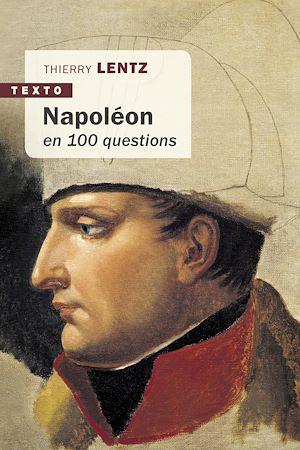 Téléchargez le livre :  Napoléon en 100 questions