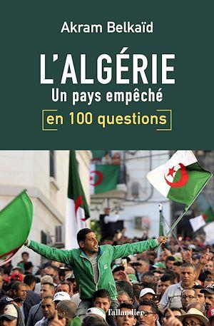 Téléchargez le livre :  L'Algérie en 100 questions