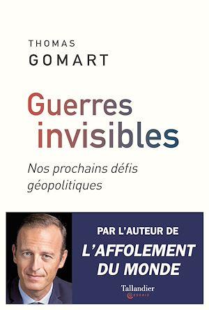 Téléchargez le livre :  Guerres invisibles