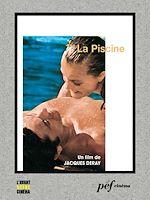 Télécharger le livre :  La Piscine - Scénario du film