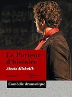 Télécharger cet ebook : Le Porteur d'histoire