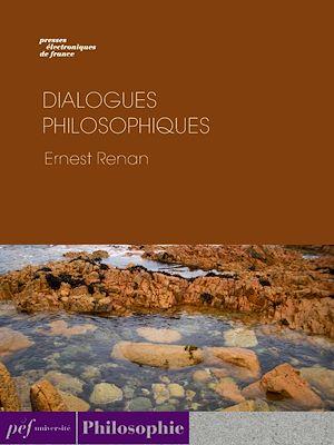 Téléchargez le livre :  Dialogues philosophiques